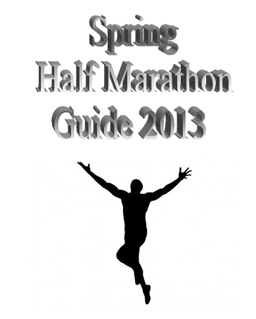Spring Half Marathon Guide 2013